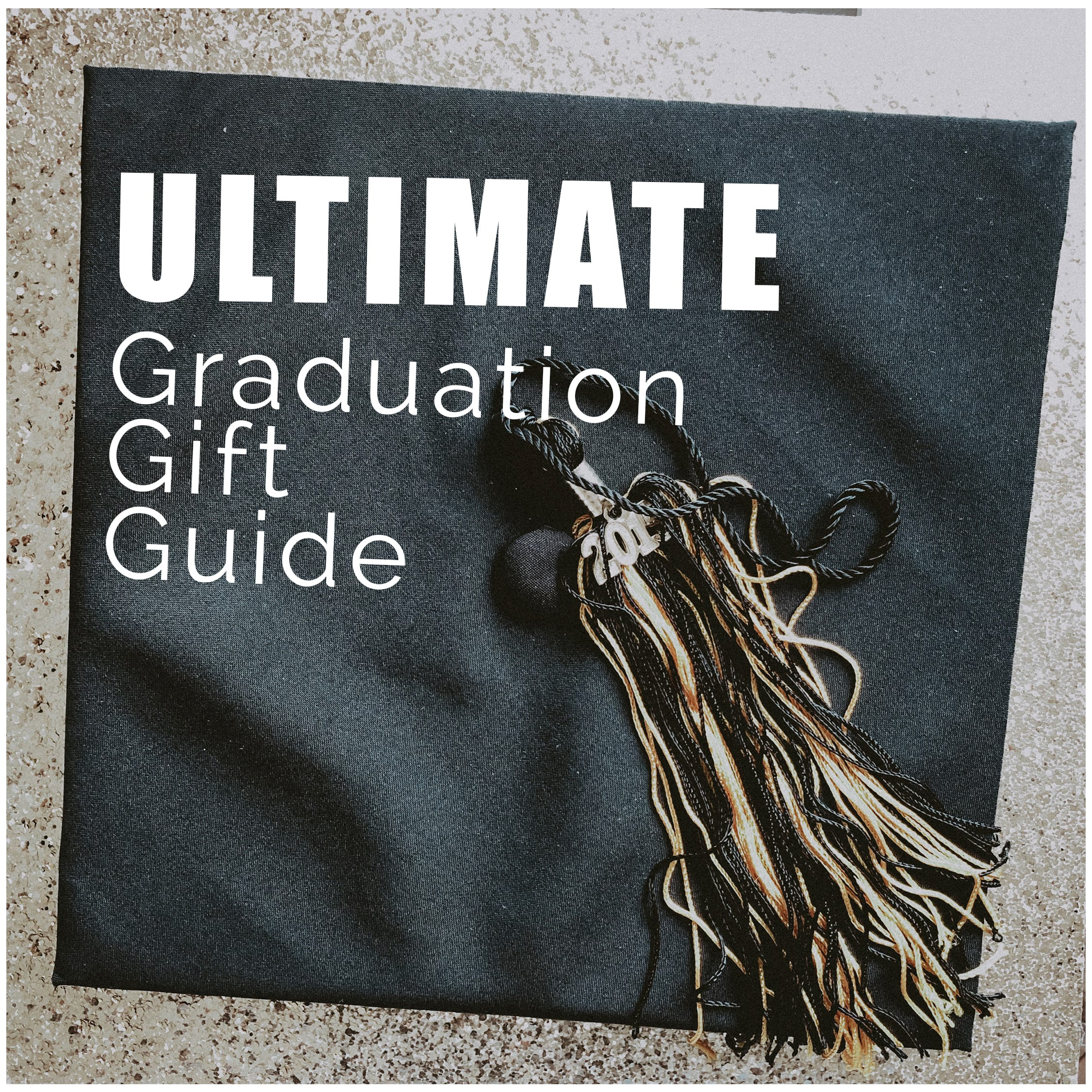Ultimate Graduation Gift Guide